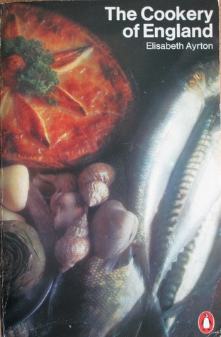 The Cookery of England (Penguin Handbooks)