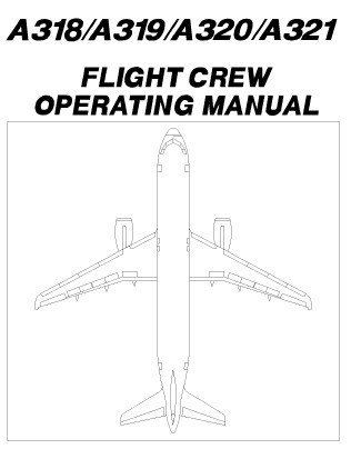 airbus a320 fcom volume 3 flight operations by airbus industrie rh goodreads com airbus a320 aircraft maintenance manual airbus a320 airplane flight manual