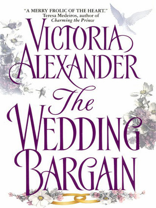The Wedding Bargain by Victoria Alexander
