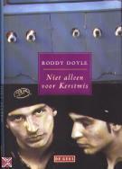 Ebook Niet alleen voor kerstmis by Roddy Doyle PDF!