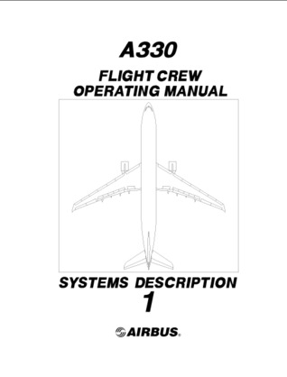 airbus a330 fcom volume 1 system description by airbus industrie rh goodreads com airbus a350 flight crew operating manual airbus flight crew operating manual