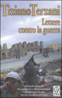 Lettere contro la guerra by Tiziano Terzani