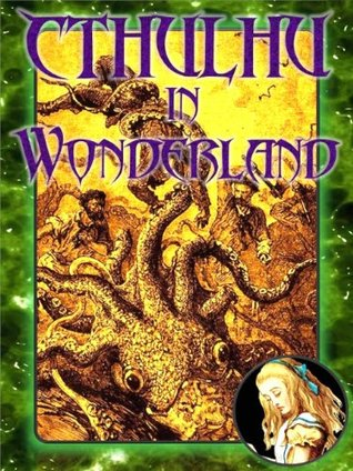 Cthulhu in Wonderland