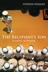 The Recipient's Son: A Novel of Honor