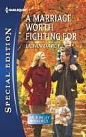 A Marriage Worth Fighting For by Lilian Darcy