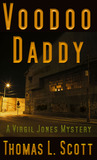Voodoo Daddy (Virgil Jones Mystery, #1)