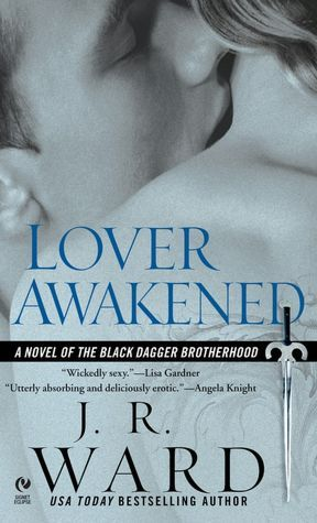 Lover Awakened(Black Dagger Brotherhood 3)