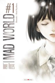 Mad world, #1 : inner voices