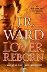 Lover Reborn by J.R. Ward