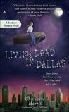 Living Dead in Dallas (Sookie Stackhouse, #2)