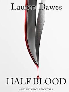 Half Blood (Helheim Wolf Pack Tale #1)