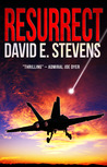 Resurrect by David E.  Stevens