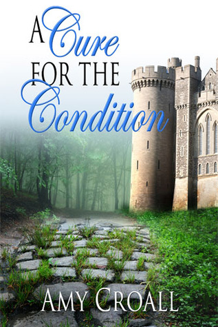 A Cure for the Condition by Amy Surprenant