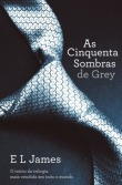 As Cinquenta Sombras de Grey (Fifty Shades, #1)