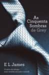 As Cinquenta Sombras de Grey (Fifty Shades, #1)