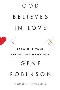 God Believes in Love: Straight Talk About Gay Marriage (ePUB)