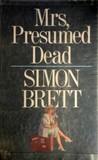 Mrs, Presumed Dead (Mrs Pargeter, #2)