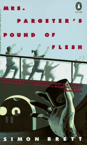 Mrs. Pargeter's Pound of Flesh (Mrs Pargeter, #4)