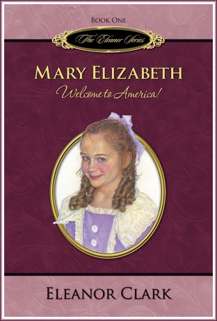 Mary Elizabeth: Welcome to America(Eleanor 1)