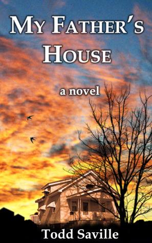 My Fathers House: a novel