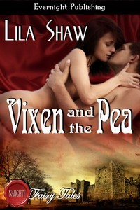 Vixen and the Pea by Lila Shaw