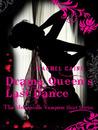 Drama Queen's Last Dance by Rachel Caine