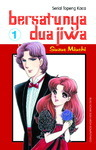 Topeng Kaca - Bersatunya Dua Jiwa Vol. 1 by Suzue Miuchi