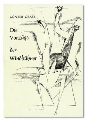 Die Vorzüge Der Windhühner by Günter Grass
