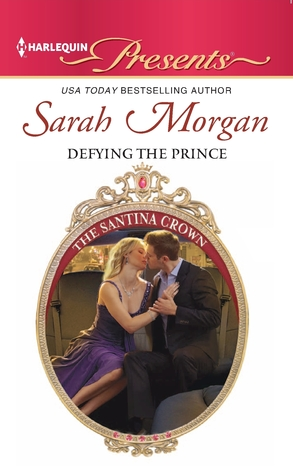 Defying the Prince by Sarah Morgan