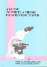 A Guide To Write A Thesis Or Scientific Paper by Fawzi Gaballah