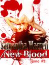 New Blood by Samantha  Warren
