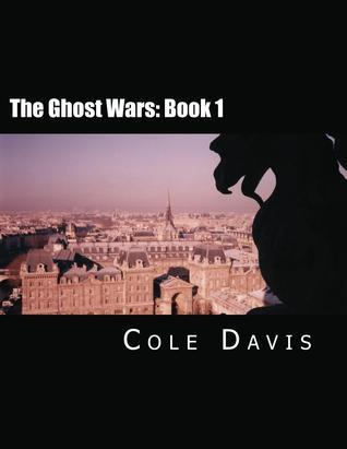 The Ghost Wars (Book 1)