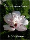 Aurora Undefined