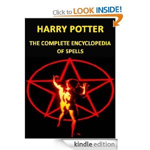 Harry Potter - The Complete Encyclopedia of Spells