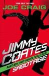 Jimmy Coates: Sabotage (Jimmy Coates, #4)