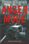 Anger Mode (Walter Gröhn, #1)