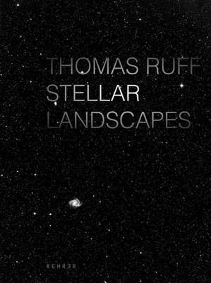 Stellar Landscapes by Thomas Ruff