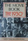 Movie Book: The 1930's