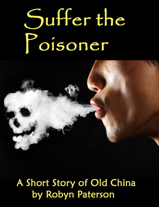 Suffer the Poisoner (The Adventures of Little Gou #3)