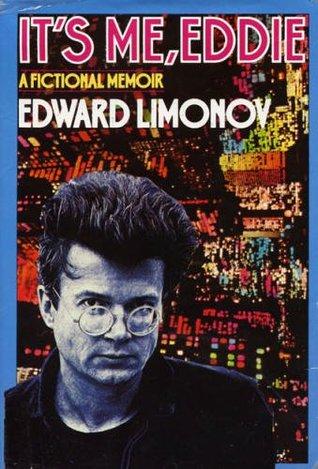 It's Me, Eddie: A Fictional Memoir