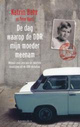 De dag waarop de DDR mijn moeder meenam