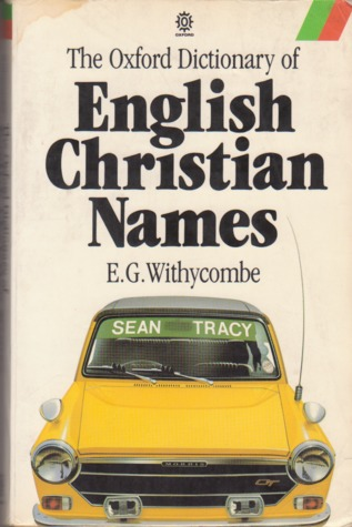 The Oxford Dictionary of English Christian Names
