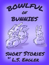 Bowlful of Bunnies