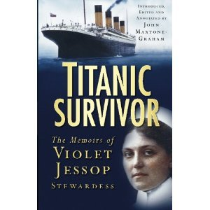 Titanic Survivor: The Memoirs of Violet Jessop Stewardess