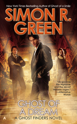 Ghost of a Dream by Simon R. Green