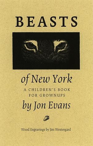 Beasts of New York by Jon Evans