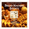 Better Homes and Gardens Bread Machine Bounty