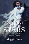 Riding for the Stars (Timber Ridge Riders, #3)