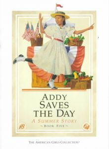 Addy Saves the Day by Connie Rose Porter