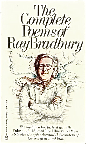 The Complete Poems of Ray Bradbury